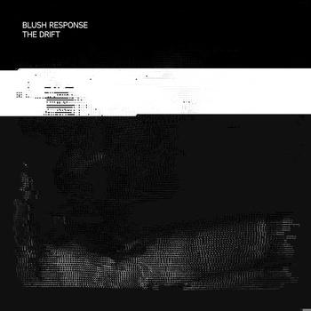 Blush Response |  The Drift |  BUP014